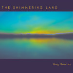 The Shimmering Land