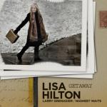 """Lisa Hilton - """"Getaway"""""""